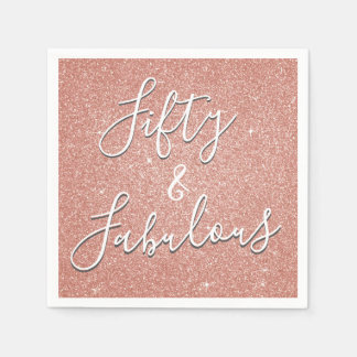 50 and Fabulous Rose Gold Blush Pink Glitter Disposable Napkin