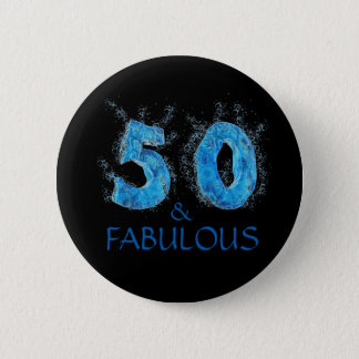 50 and Fabulous Swim Water Swimming 50th Birthday 6 Cm Round Badge