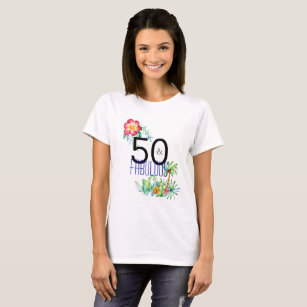 50 And Fabulous Tropical 50th Birthday Party T Shirt