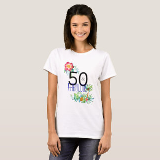 50 and Fabulous Tropical 50th Birthday Party T-Shirt