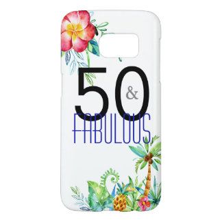 50 and Fabulous Tropical Birthday Samsung Cases