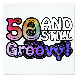 50 And Still Groovy 13 Cm X 13 Cm Square Invitation Card