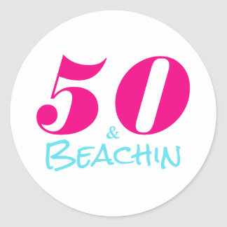 50 & Beachin | 50th Birthday Classic Round Sticker