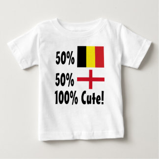 50% Belgian 50% English 100% Cute Baby T-Shirt