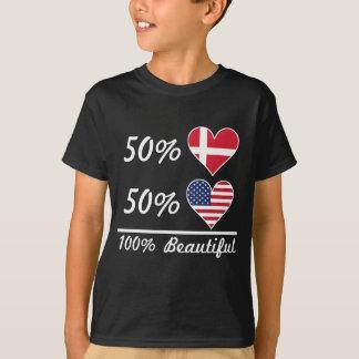 50% Danish 50% American 100% Beautiful T-Shirt