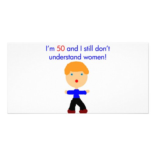 50 Don't understand women Picture Card