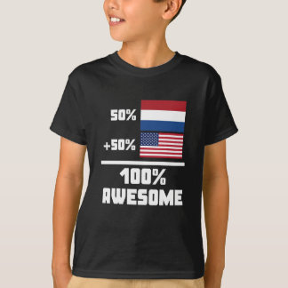 50% Dutch 50% American 100% Awesome T-Shirt
