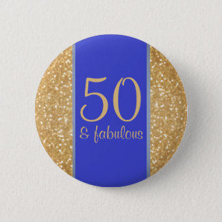 50 & Fabulous 50th Birthday 6 Cm Round Badge