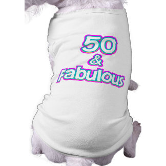 50 & Fabulous Birthday Gifts Shirt