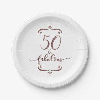 """""""50 & Fabulous"""" Faux Rose Gold Glitter Birthday Paper Plate"""