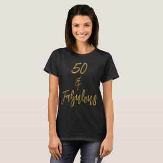 50 & Fabulous | Fifty and Fabulous T-Shirt