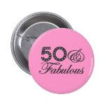 50 & Fabulous Gift 6 Cm Round Badge