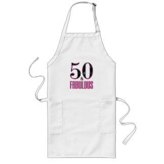 50 & Fabulous Pink Black Typography 50th Birthday Long Apron