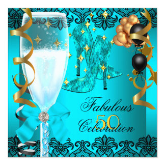 50 Fabulous Teal Black Gold 50th Champagne Party 13 Cm X 13 Cm Square Invitation Card