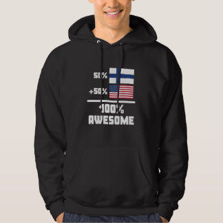 50% Finnish 50% American 100% Awesome Hoodie