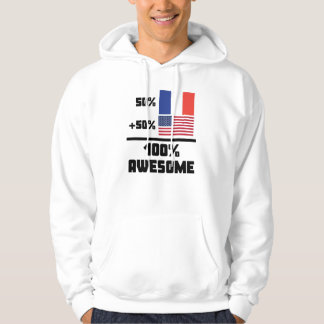 50% French 50% American 100% Awesome Hoodie