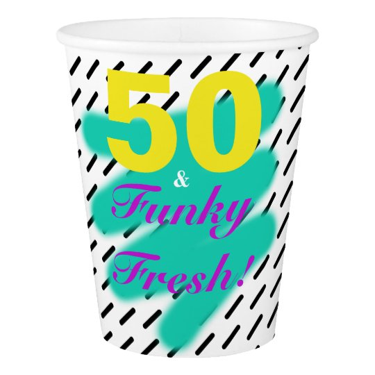 50 & Funky Fresh | Paper Cup