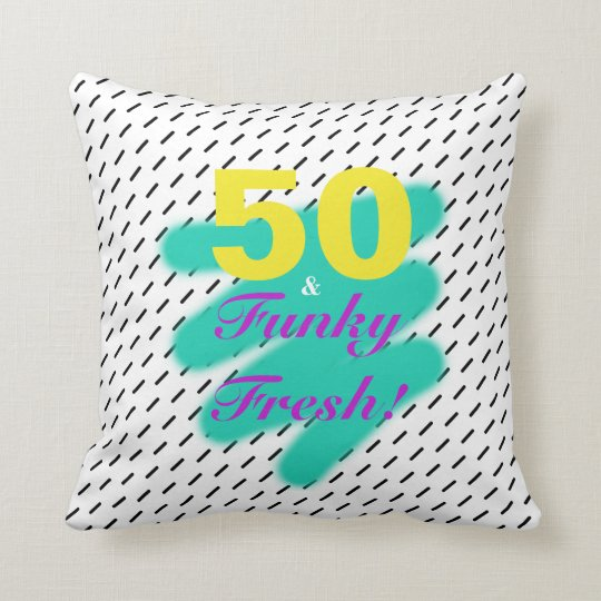 50 & Funky Fresh | Throw Pillow