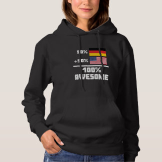 50% German 50% American 100% Awesome Hoodie