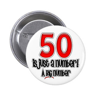 50 Is Just A Number Button