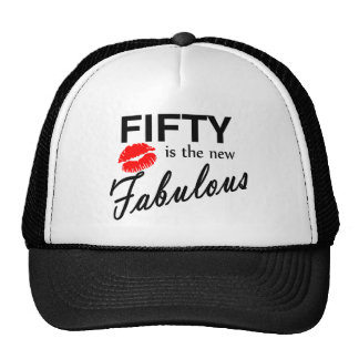 50 Is The New Fabulous Cap