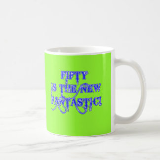50 is the New Fantastic Products Coffee Mug