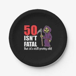 50 Isn't Fatal But It's Still Old Grim Reaper Paper Plate