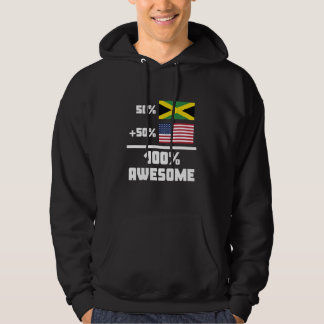 50% Jamaican 50% American 100% Awesome Hoodie