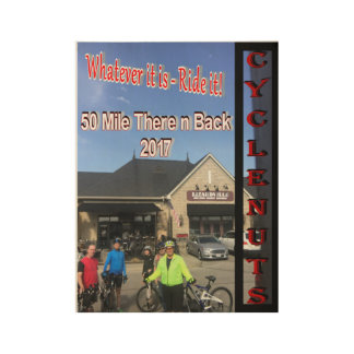 50 Mile There - n - Back Tour Wood Poster
