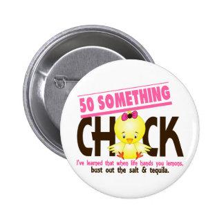 50-Something Chick 4 Pinback Button