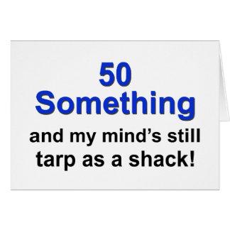 50 Something ... Greeting Card