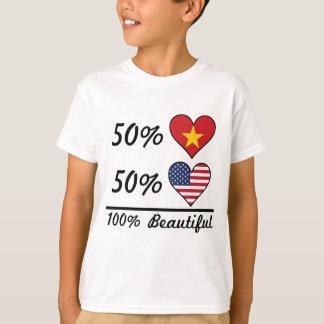50% Vietnamese 50% American 100% Beautiful T-Shirt