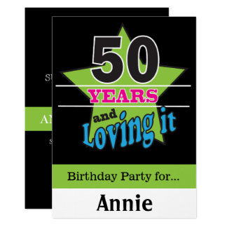 50 Years and Loving It! | 50th Birthday Card