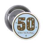 50 Years Young 50th Birthday Gift Pin