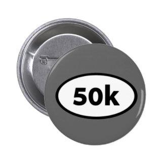 50k 6 cm round badge