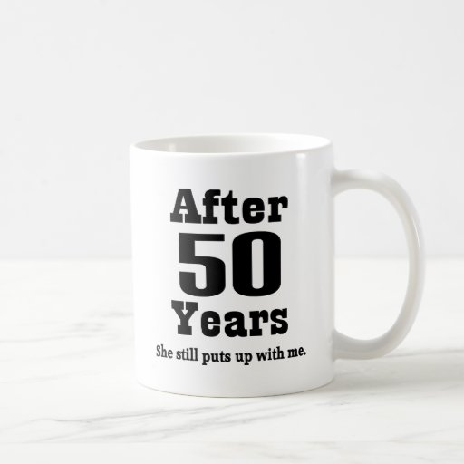 50th Anniversary (Funny) Coffee Mugs