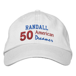 50th Birthday AMERICAN DREAMER Red White Blue V06A Embroidered Hats