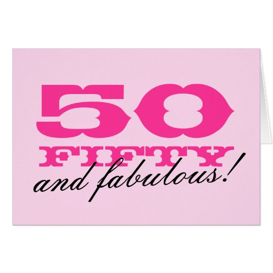 50th And Fab: 50th Birthday Card For Women