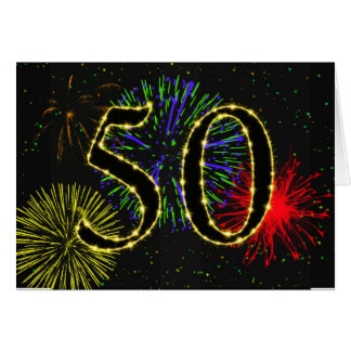 50th Birthday card with fireworks