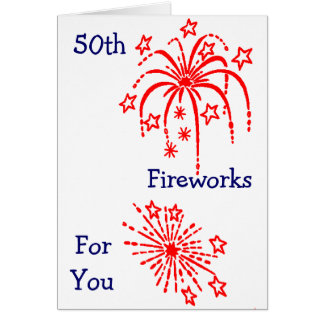 """50th BIRTHDAY"" FIREWORKS Greeting Card"