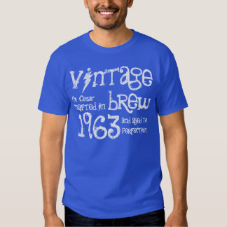 50th Birthday Gift 1963 Vintage Brew G238R Tee Shirts