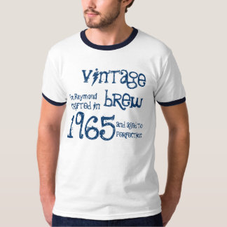 50th Birthday Gift 1965 or ANY YEAR Vintage Brew 1 T-shirts