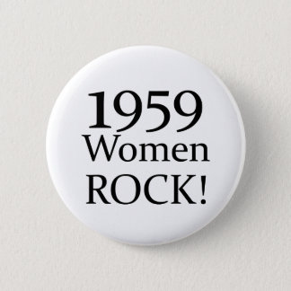 50th Birthday Gifts, 1959 Women Rock! 6 Cm Round Badge
