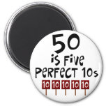 50th birthday gifts, 50 is 5 perfect 10s! magnet