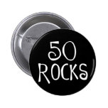 50th birthday gifts, 50 ROCKS Pinback Buttons