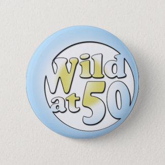 50th Birthday Gifts, Wild at 50! 6 Cm Round Badge