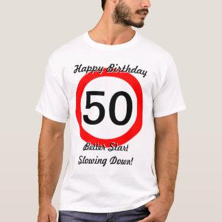50th Birthday Joke 50 Road Sign Speed Limit T-Shirt