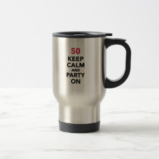 50th birthday Keep calm and party on Coffee Mugs
