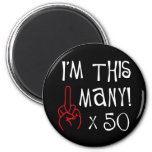 50th birthday Middle Finger Salute 6 Cm Round Magnet