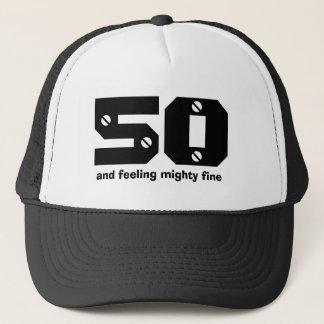 50th Birthday or ANY Year Feeling Fine Trucker Hat